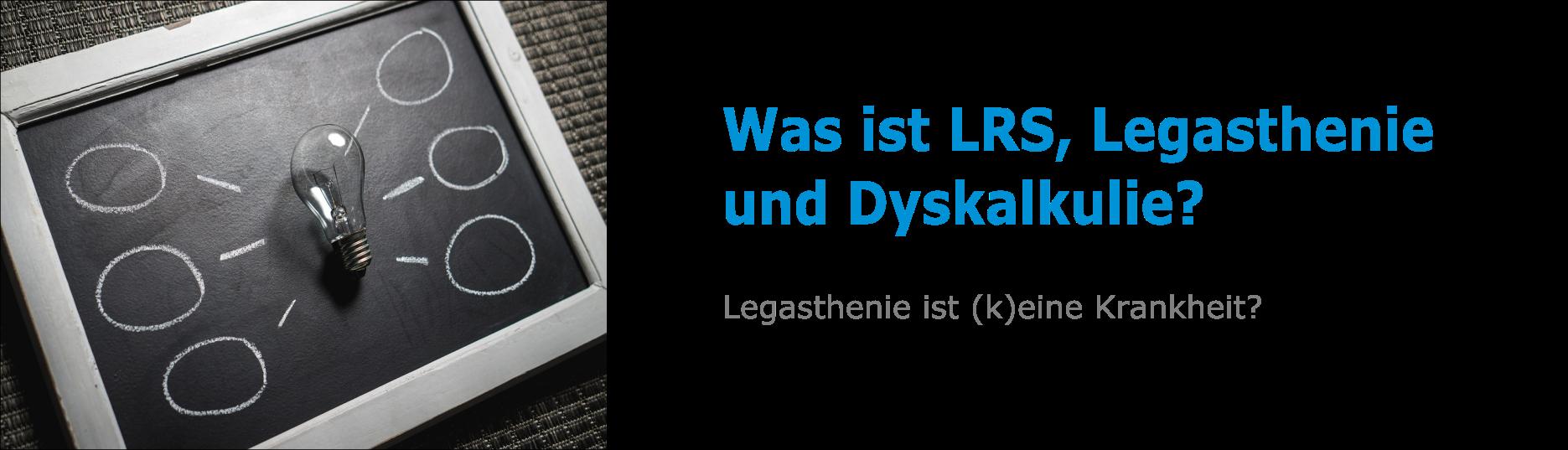 LRS und Legasthenie?